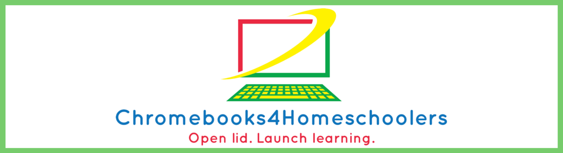 Chromebooks4Homeschoolers