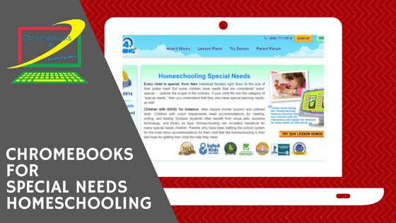 Chromebooks for special needs homeschooling