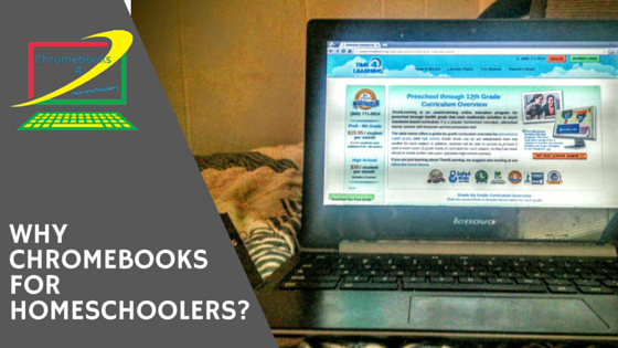 Why Chromebooks for Homeschoolers